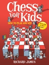 Chess for Kids (eBook): How to Play and Win